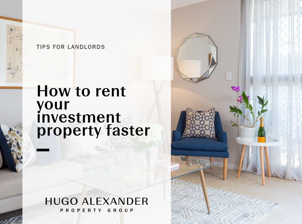 How to rent your investment property faster